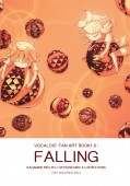 VOCALOID Fan art book 1.0: FALLING